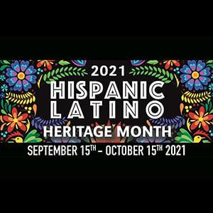 Hispanic Latino Heritage Month 2021
